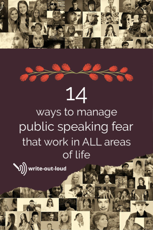 Background - montage of people's faces. Text:14 ways to manage public speaking fear that work in all parts of life