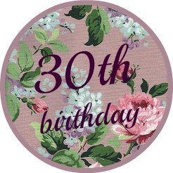 Round lavender vintage wallpaer button saying 30th birthday