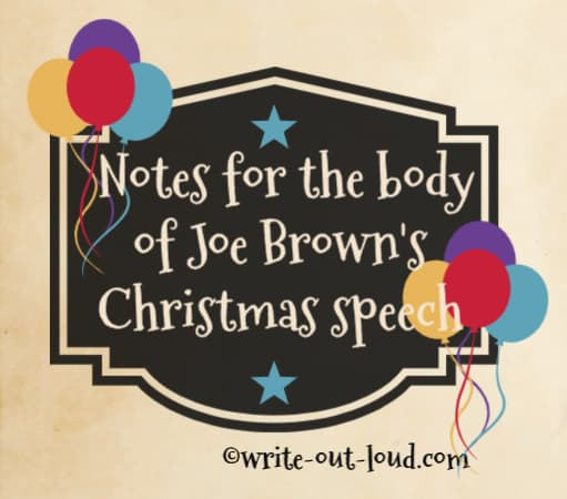 Image: Christmas label decorated with balloons. Text: Notes for the body of Joe Brown's Christmas speech.