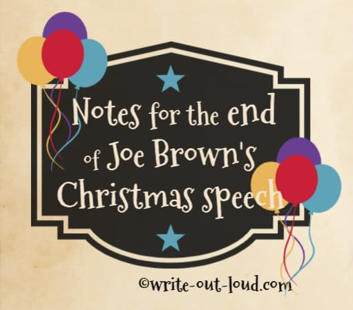 Image: Christmas label decorated with balloons. Text: Notes for the end of Joe Brown's Christmas speech.