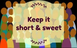 Image background - crowd of people. Text: Keep it short and sweet.