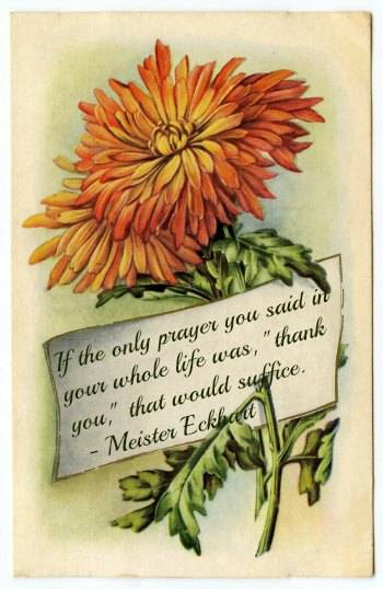 Vintage thanksgiving card with the quote: If the only prayer you said in your whole life was thank you that would suffice.