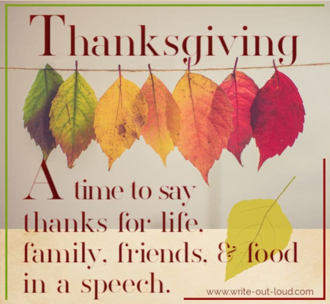 Image: - a string of autumn leaves. Text: Thanksgiving - a time to say thanks for life, family, friends and food, in a speech.