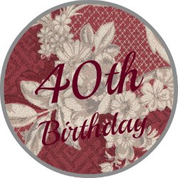 Round red vintage wallpaer button saying 40th birthday