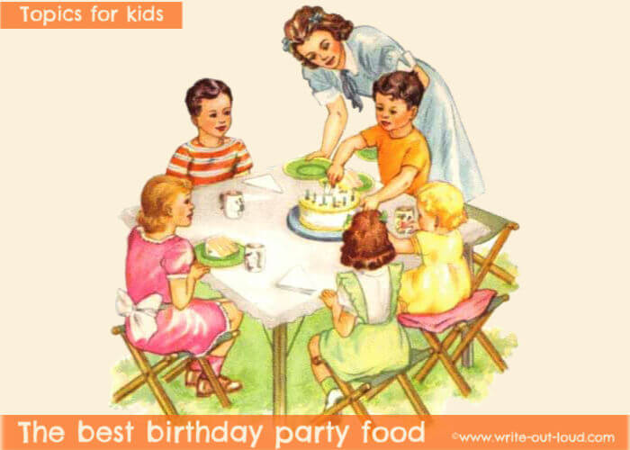 Image - vintage children's birthday party. Text: Topics for kids - The best birthday party food.