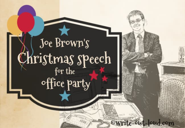Image: man standing in his office. Text: Joe Brown's Christmas speech for the office party.