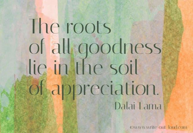 Dalai Lama quote on the roots of goodness.