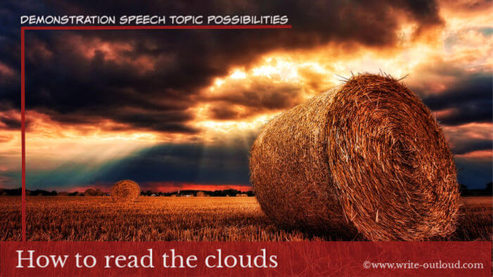 Image: clouds over a hay field. Text: Demonstration speech topic - how to read clouds.