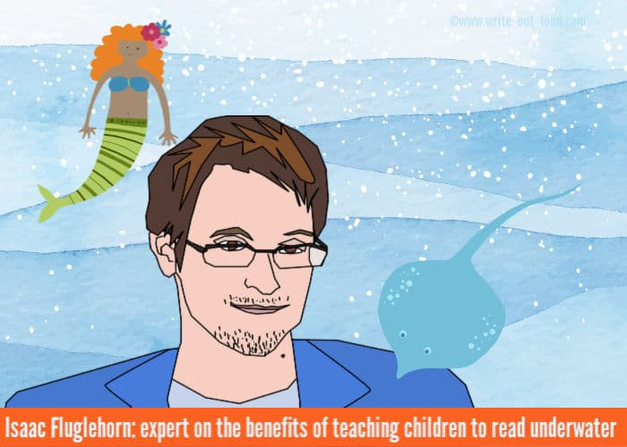 Image- head and shoulders of a young man under the sea with a mermaid and a stingray.Text:Isaac Fluglehorn expert in teaching children to read underwater.