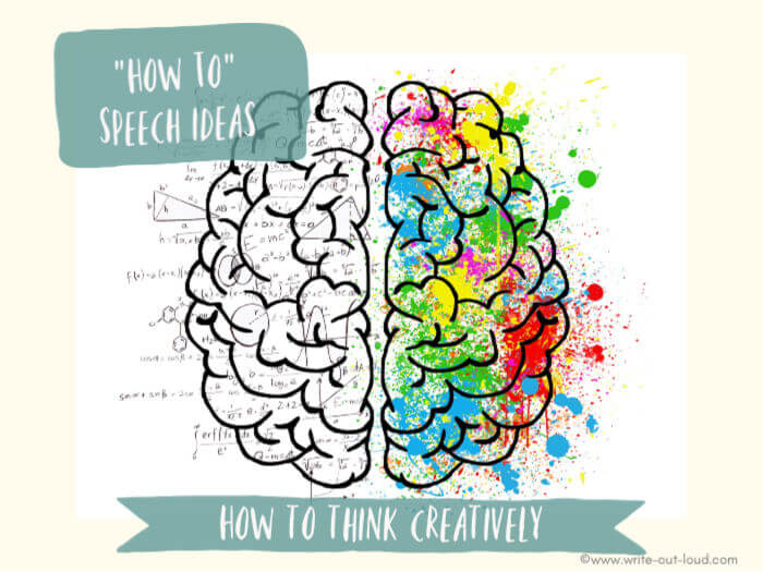 Image: drawing of brain- left logic, right creativity. Text: How to speech ideas - how to think creatively.