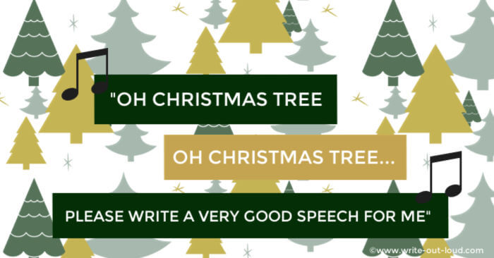 Image- background of stylized Christmas trees. Text: Oh Christmas tree, Oh Christmas tree, Please write a good speech for me!