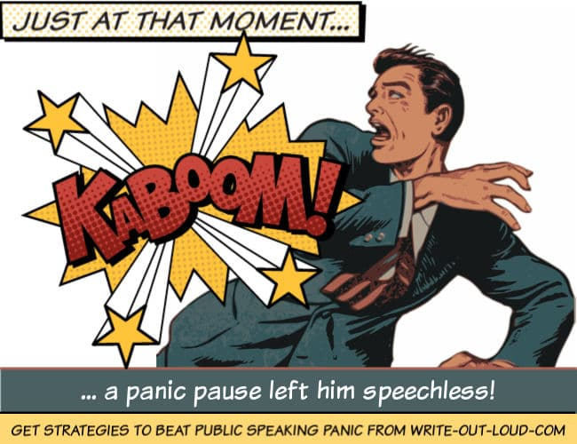 Image: man recoiling in fear with comic book text saying kaboom. Text: Just at that moment a panic pause left him speechless.