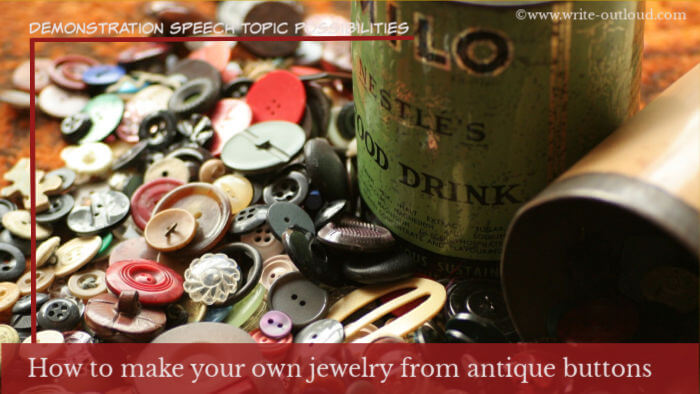 Image: antique buttons with old Milo tin. Text- How to make your own jewelry from antique buttons.