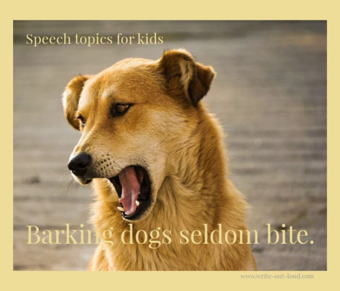 Image: golden haired dog barking. Text: Barking dogs seldom bite.