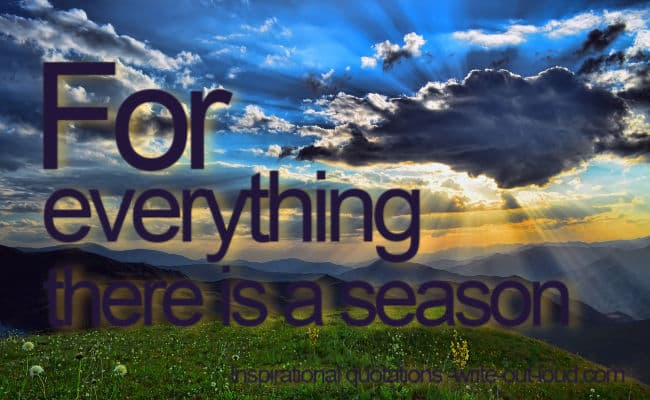 Graphic: golden landscape. Text: For everything there is a season. Ecclesiastes 3:1-8