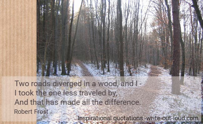 Graphic: woods in winter -one path splitting into two. Text: Robert Frost quote on taking the path less traveled.