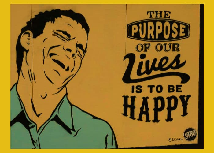 Image:drawing of a man laughing.Text: The purpose of life is to be happy.