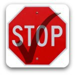 A good pause -stop sign with a superimposed tick.