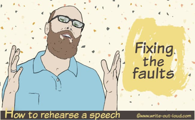 Image: male speaker. Test: How to rehearse your speech. Fixing the faults.