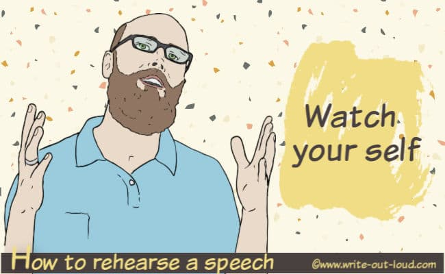 Image: male speaker. Test: How to rehearse your speech. Watch yourself.