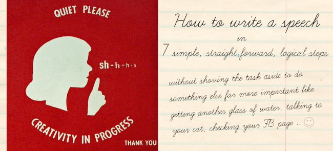 Image: Creativity in progress graphic Text: How to write your speech in 7 simple, straight forward steps