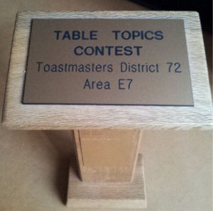 Toastmasters' Table Topics District 72 Area E7 Award Trophy
