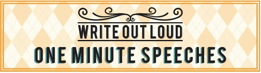 write-out-loud.com - one minute speeches