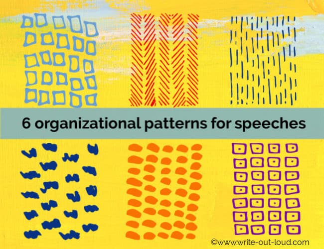 Image: 6 colorful abstract patterns.Text: 6 organizational patterns for speeches.
