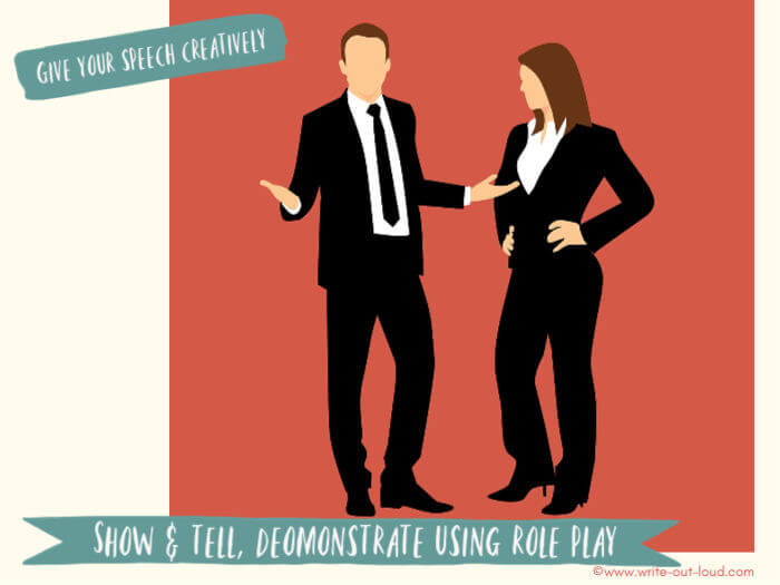 Image - cartoon couple in business clothes talking together. Text: Give your speech creatively. Show & tell, demonstrate using role play.