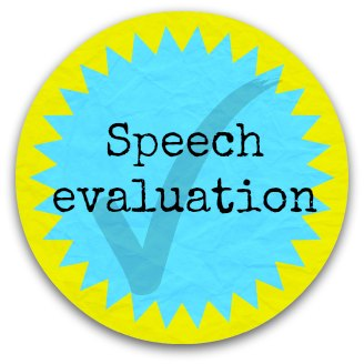 Speech evaluation button