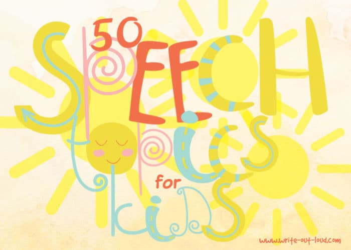 Image:colorful whimsical font saying 50 speech topics for kids.