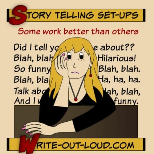 Image:comic style girl looking bored. Text: Story telling set ups. Some work better than others