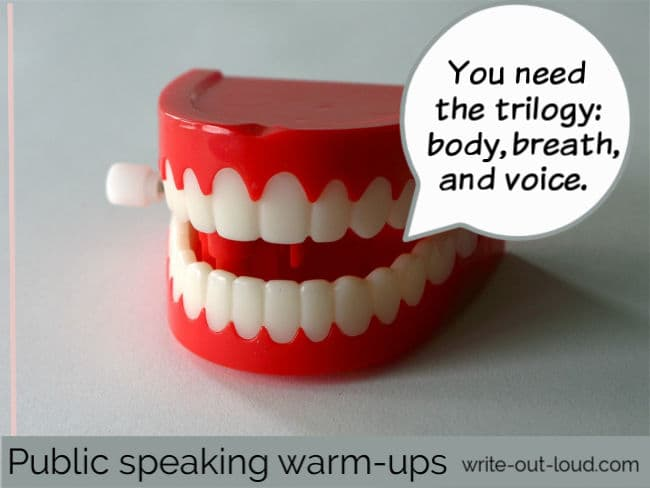 Image: wind up teeth toy with speech balloon. Text: Public speaking warm ups - you need the trilogy: body, breath and voice.