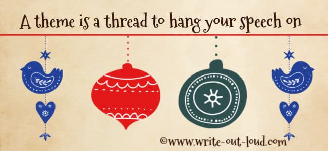 Image: A red line with 4 Christmas ornaments hanging off of it. Text: A theme is a thread to hang your speech on.