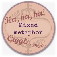 Verbal humor graphic - mixed metaphor button