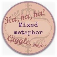 Verbal humor graphic - mixed metaphor button