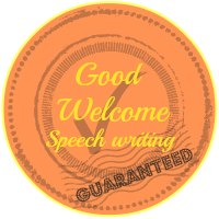 A good welcome speech writing guarantee button