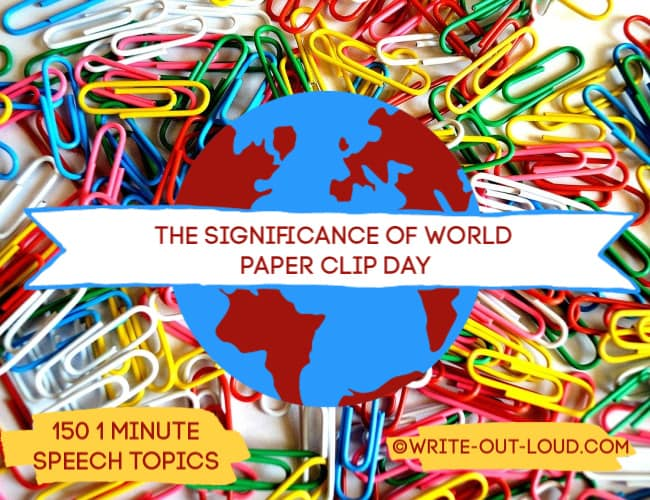 Image: colored paper clips with banner Text: The significance of world paper clip day - 150 1 minute speech topics