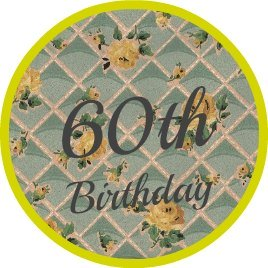 Round floral vintage wallpaer button saying 60th birthday