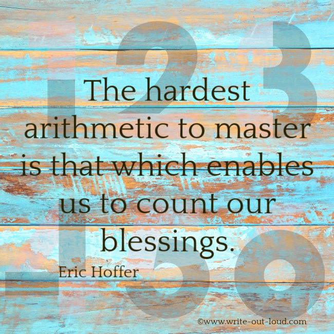Eric Hoffer quote on counting blessings.
