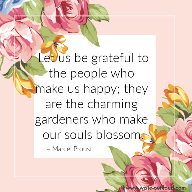 Marcel Proust quote on people who make our souls blossom.