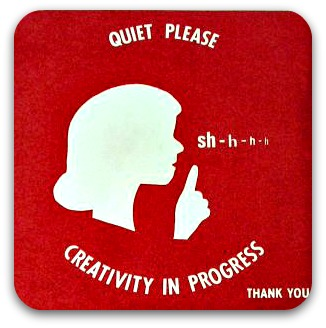 Red sign: creativity in progress