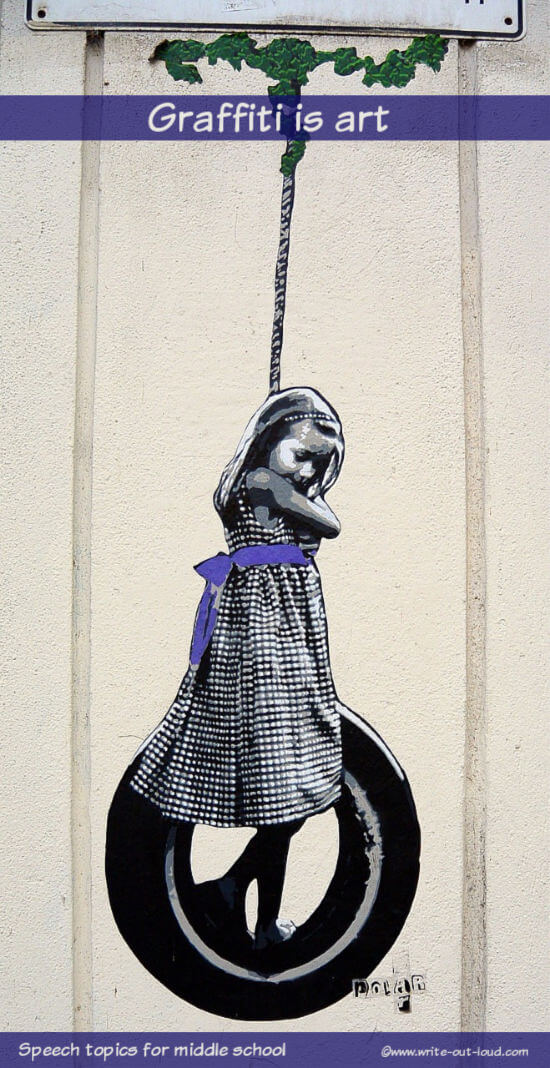 Graphic: painting of a girl swinging on a tire swing. Text: Graffiti is art. Speech topics for middle school.