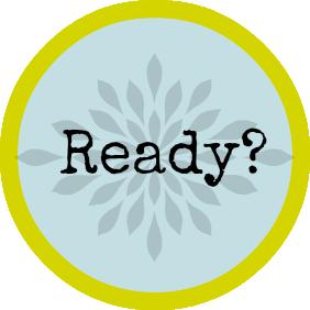 Round retro button saying 'ready?'