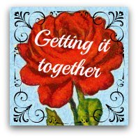 Red rose graphic. Text: Getting it together
