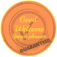 A good welcome speech planner guarantee button