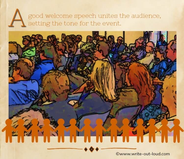 Image-cross section of a crowd. Text: A good welcome speech unites the audience, setting the tone for an event.