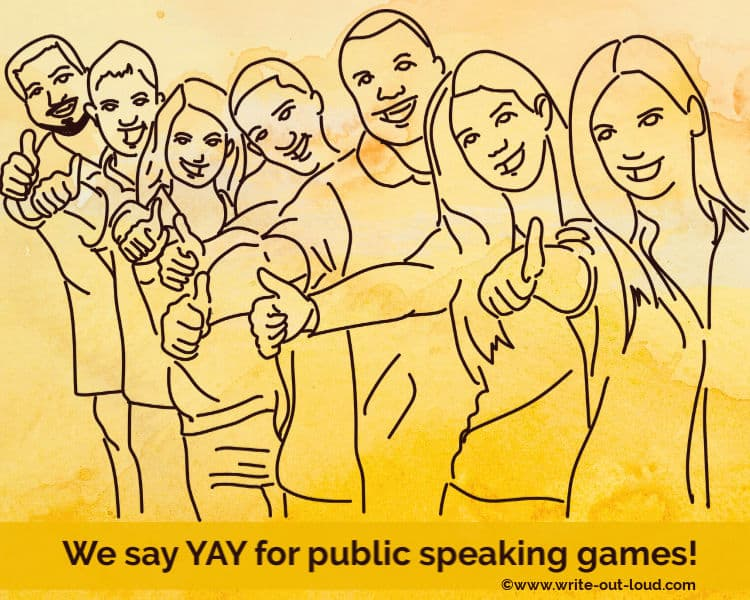 A line drawing of a team of happy people each giving a thumb's up sign. Text: We say YAY to public speaking games.